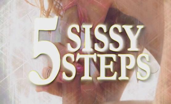 5 Sissy Steps