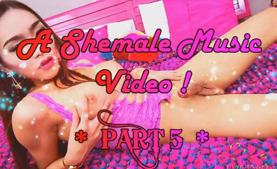 AndreeaLuv's Shemale Music Video Vol 5 !!!