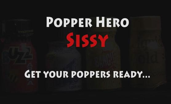Popper Hero Sissy