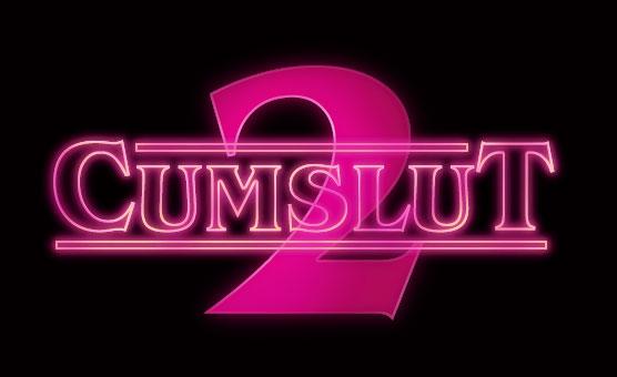 Cumslut 2