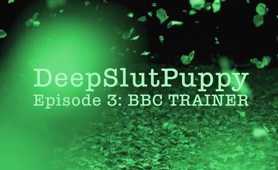 DeepSlutPuppy Episode 3