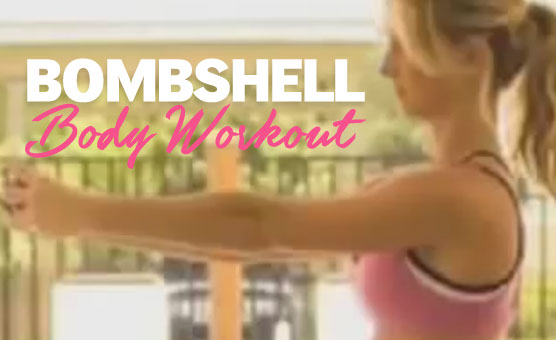 Bombshell Body Workout