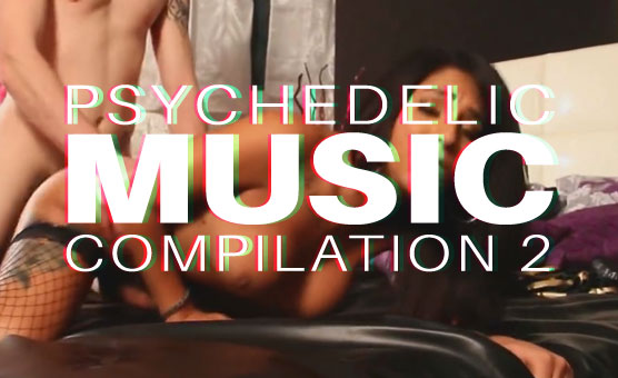 Psychedelic Music Compilation 2