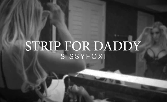 Strip For Daddy