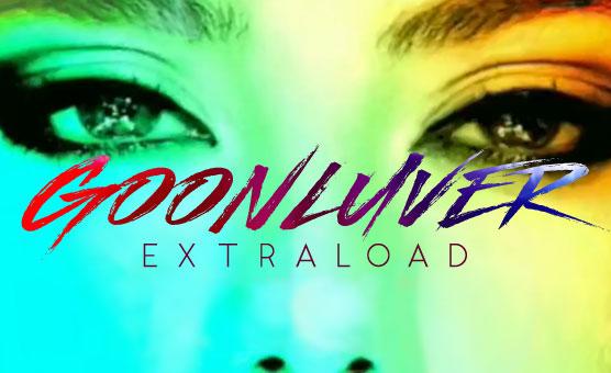 Goonluver Extraload