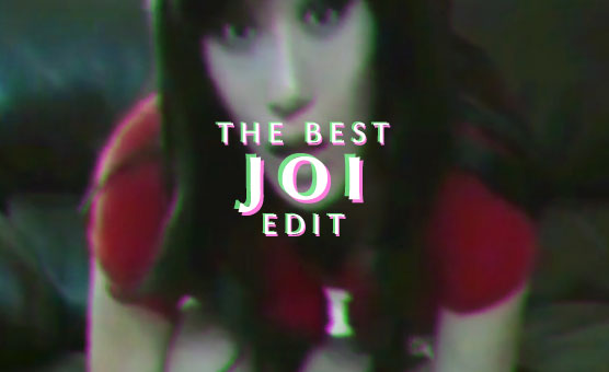 The Best JOI Edit