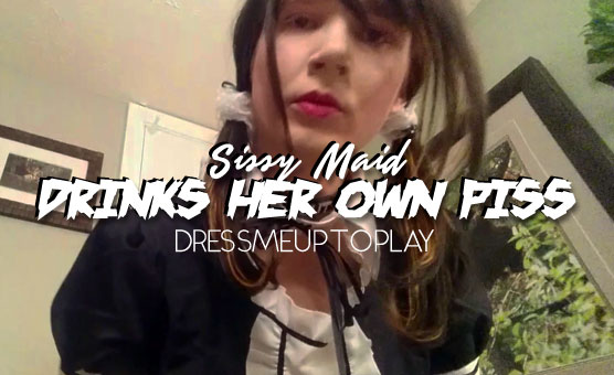 Sissy Maid Drinks Her Own Piss (The Note)