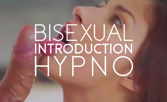Bisexual Introduction Hypno