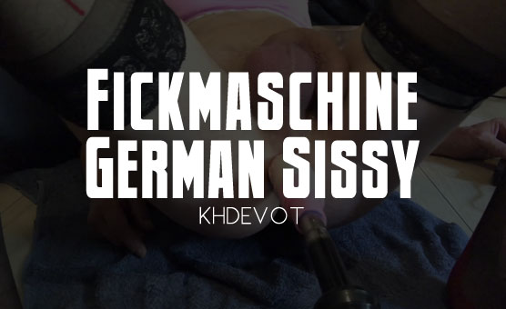 Fickmaschine German Sissy
