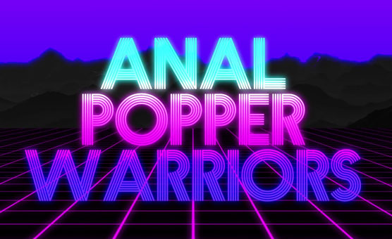Anal Popper Warrior