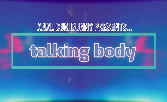 Talking Body