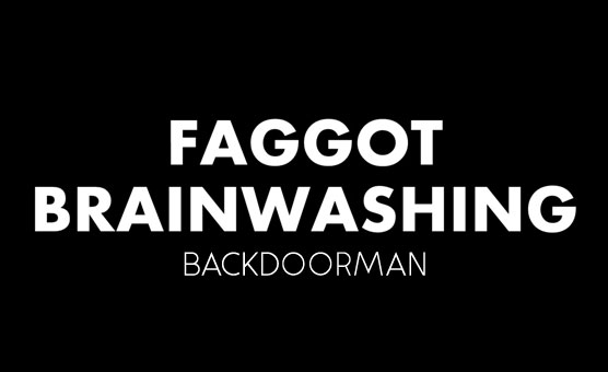 Faggot Brainwashing