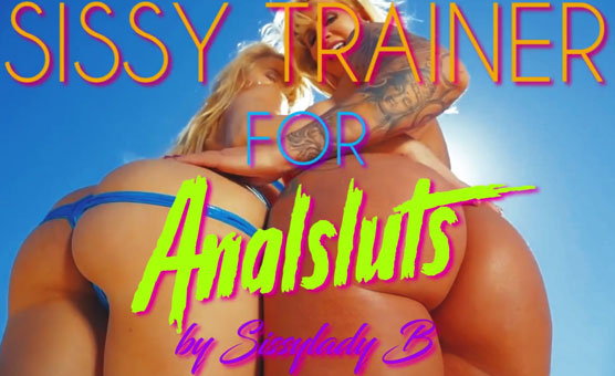 Sissytrainer For Analsluts