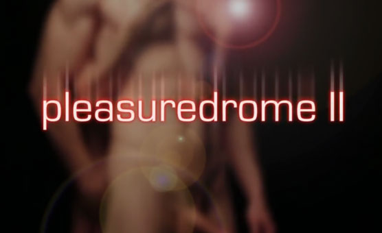 Pleasuredrome 2 - Prepare to Surrender