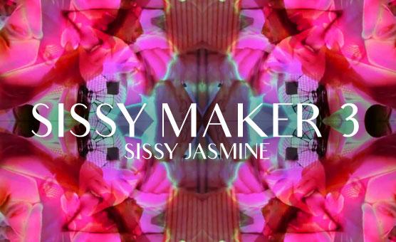 Sissy Jasmine - Sissy Maker 3