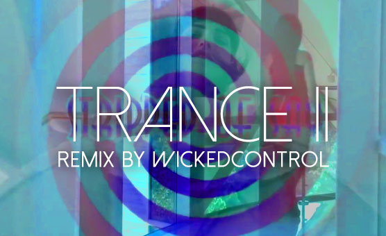 Trance II - Remix by wickedcontrol