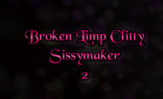 Broken Limp Clitty 2
