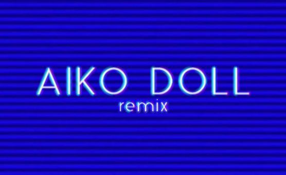 Aiko Doll Remix