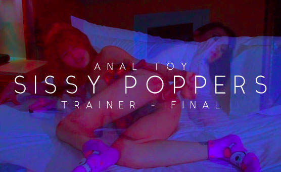 Anal Toy Sissy Poppers Trainer [Final]