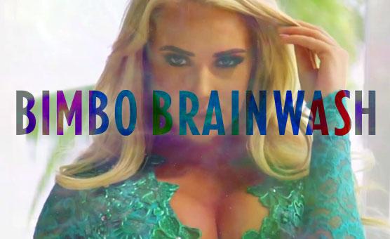 Bimbo Brainwash