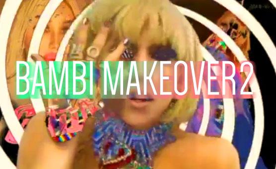 Bambi Makeover 2 (Wake Under)