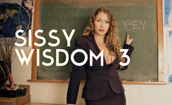 Sissy Wisdom 3