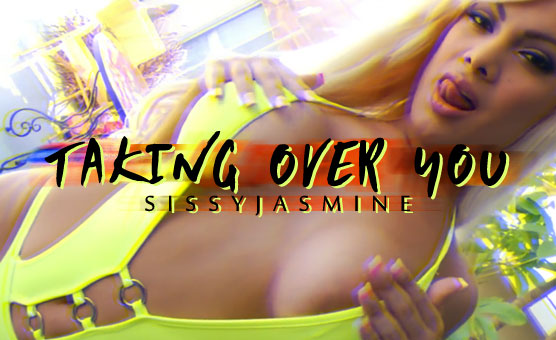 Taking Over You - Sissy PMV