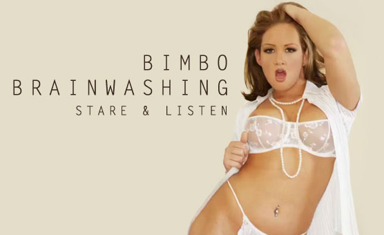 Bimbo Brainwashing - Stare & Listen