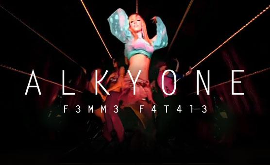 F3mm3 F4t4l3 - Alkyone