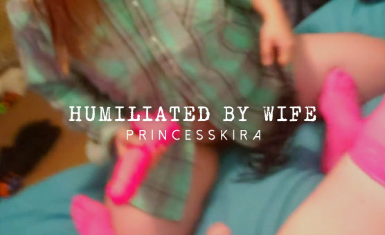 Humiliated By Wife