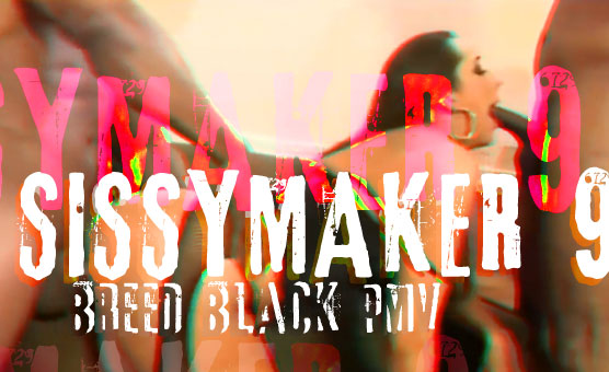 SissyMaker 9 - Breed Black PMV