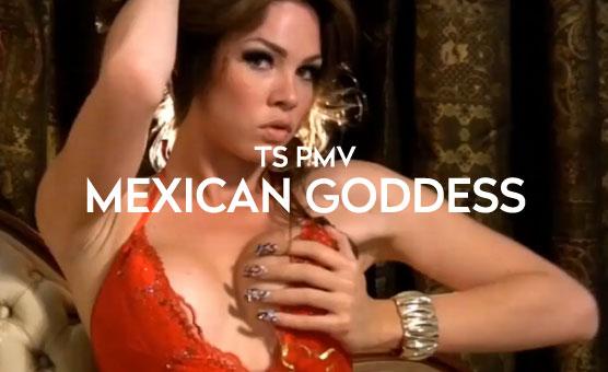 TS PMV - Mexican Goddess