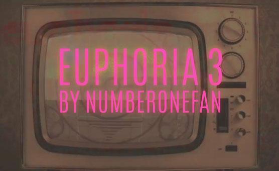 Euphoria 3 By Numberonefan