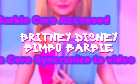 Britney Disney Bimbo Barbie